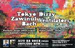 Featuring Tokyo Zawinul Bach (Japan), Dizzy Ventilators (New York)